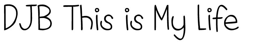 DJB This is My Life font