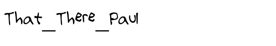 That There Paul font