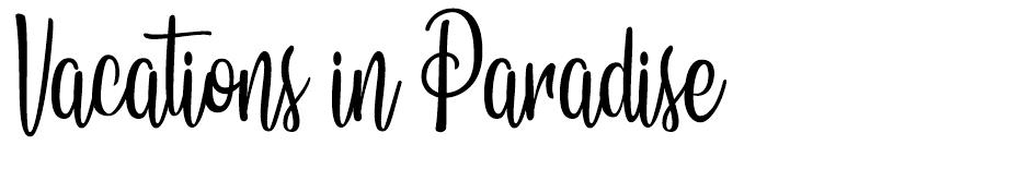 Vacations in Paradise font